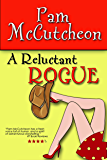 A Reluctant Rogue: A Paranormal Romantic Comedy