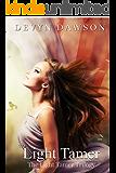 The Light Tamer (The Light Tamer Trilogy Book 1)