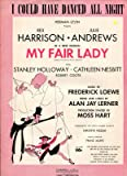 I Could Have Danced All Night Music Frederick Loewe Sheet Music