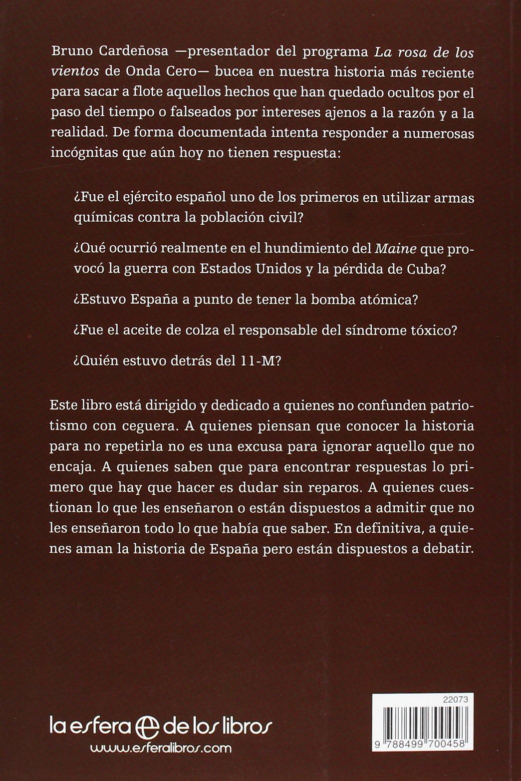 Conspiraciones y misterios de la historia de España Historia Del Siglo Xx: Amazon.es: Cardeñosa, Bruno: Libros
