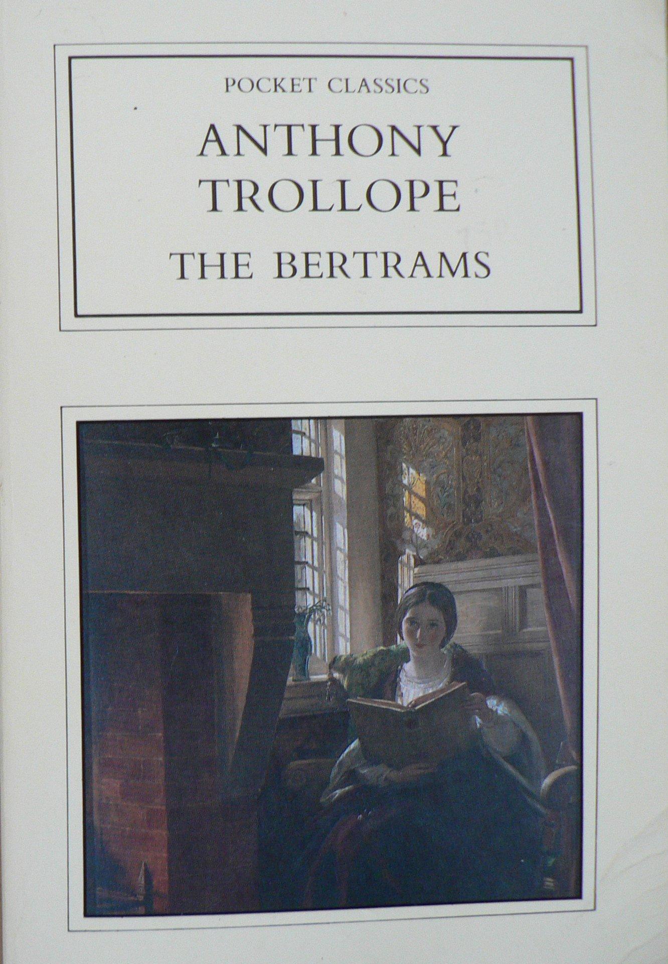 Bertrams Anthony Trollope