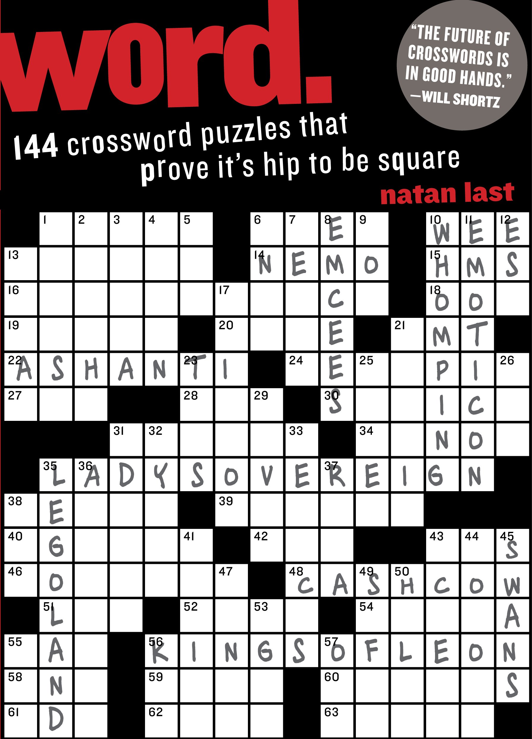 144 Crossword Puzzles That Prove Its Hip To Be Square Natan Last Will Shortz 9780761167556 Amazon Books