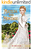 Matilda And Montagu: The Story so Far (Girls Who Dare Book 13)