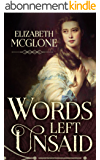 Words Left Unsaid: A Taboo Historical Romance (English Edition)