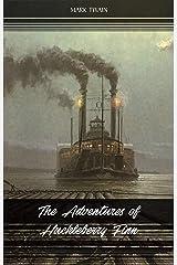 The Adventures of Huckleberry Finn Kindle Edition