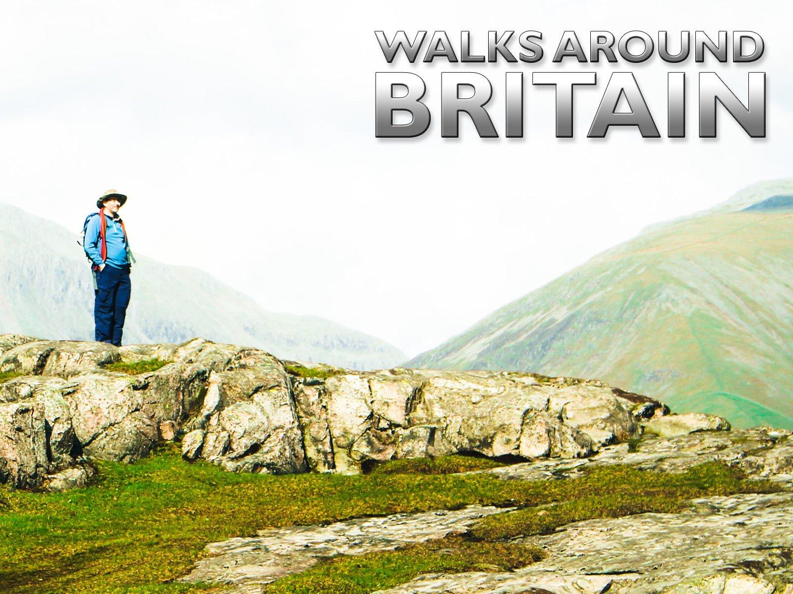 Walks Around Britain on Amazon Prime Video UK