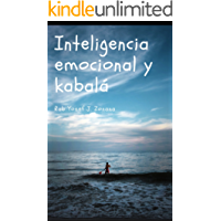 Inteligencia Emocional y Kabalá: La mística judía detrás de las emociones