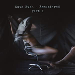 Kate Bush: Remastered Part 1