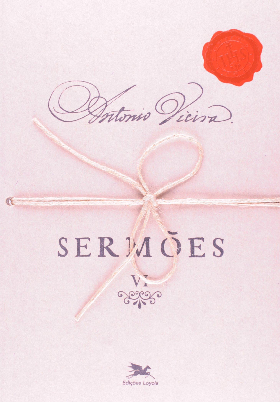 Read Online Sermões - Volume VI pdf