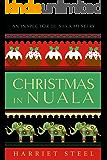 Christmas in Nuala (The Inspector de Silva Mysteries Book 5)