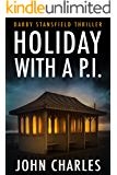 Holiday With A P.I. (Darby Stansfield Thriller Book 3)