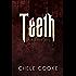 Teeth: The First Bite (Teeth Dark Paranormal Vampire Series Book 1)