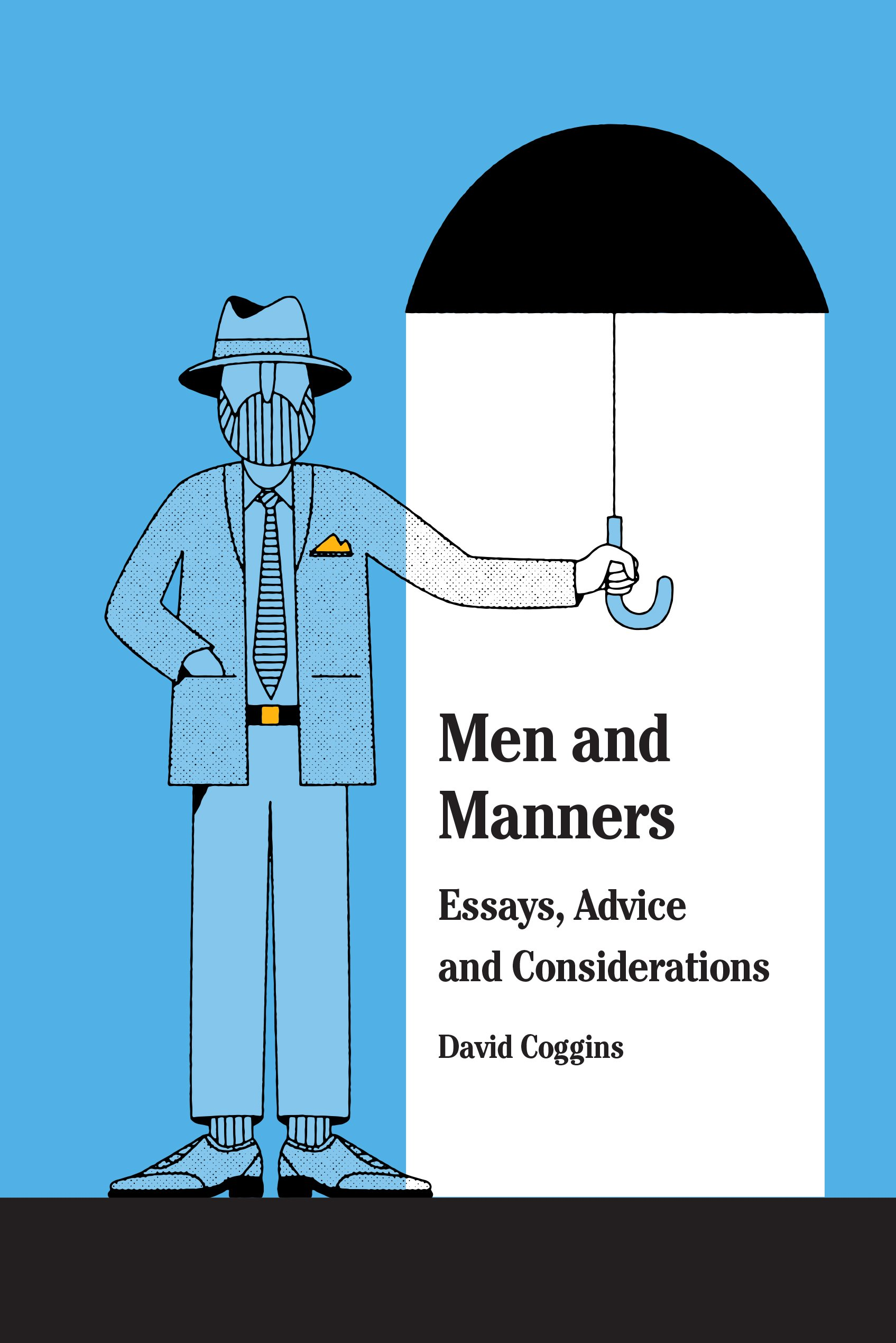 Men And Manners  Essays Advice And Considerations  English Edition