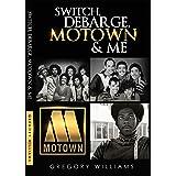 Switch, Debarge, Motown & Me!
