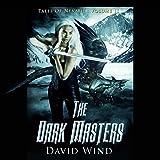 The Dark Masters: Tales of Nevaeh, Volume II