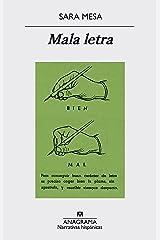 Mala letra (Narrativas hispánicas nº 558) (Spanish Edition) Kindle Edition