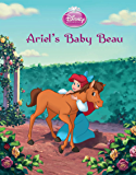 Disney Princess Enchanted Stables: The Little Mermaid: Ariel's Baby Beau (Disney Storybook (eBook)) (English Edition)