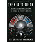 The Hill to Die On: The Battle for Congress and the Future of Trump's America