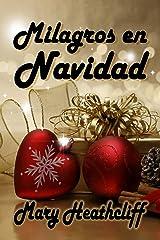 Milagros en Navidad (Spanish Edition) Kindle Edition
