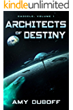 Architects of Destiny (Cadicle Vol. 1): An Epic Space Opera Series (English Edition)