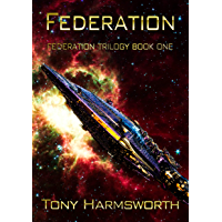 FEDERATION: First Contact SF (Federation Trilogy Book 1)