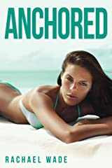 Anchored (Docked Book 2) Kindle Edition