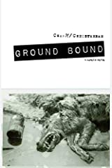 Ground Bound: a novel in verse Kindle Edition