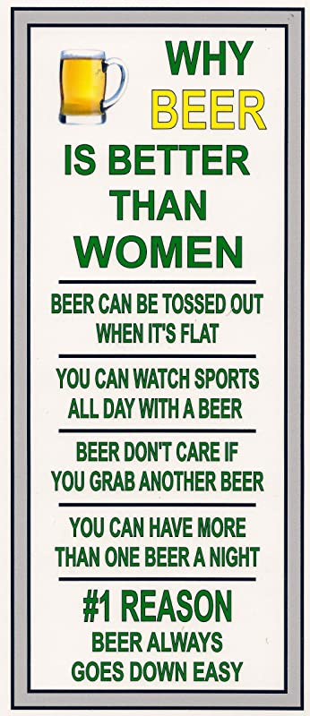 This flexible magnet is available for quick shipping. Measures 3 1//2 X 7 3//4 inches Coors Light Why Beer is Better Than Women Funny Refrigerator Magnet