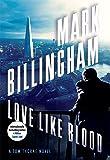 Love Like Blood: A Tom Thorne Novel