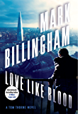 Love Like Blood: A Tom Thorne Novel