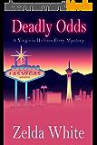Deadly Odds (A Virginia Holmes Cozy Mystery Book 3) (English Edition)