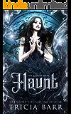 Haunt: A Grim Reaper Romance (The Bound Ones Book 4)