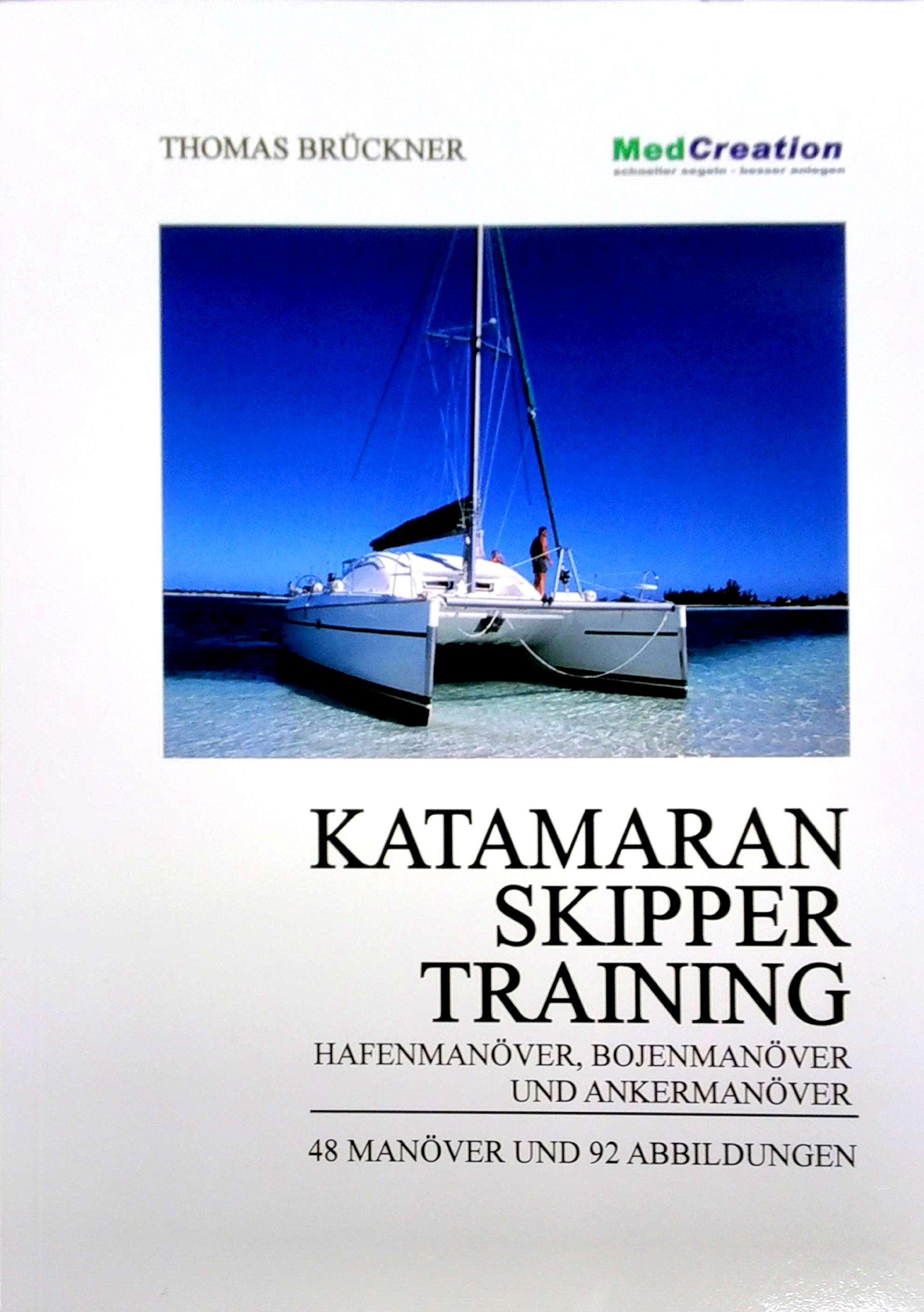 Kat-Skippertraining: Hafenmanöver, Bojenmanöver und Ankermanöver