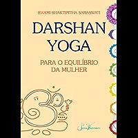 Darshan Yoga para o equilíbrio da mulher