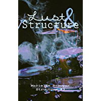 Lust & Structure