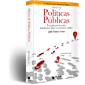 Diseño de Políticas Públicas: Una guía práctica para transformar ideas en proyectos viables 2a edición