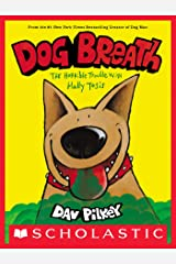 Dog Breath: The Horrible Trouble with Hally Tosis Kindle Edition