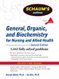 Schaum's Outline of General, Organic, and Biochemistry for Nursing and Allied Health, Second Edition (Schaum's Outline Series)