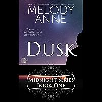Dusk (Midnight Series, Book One) (Rise of the Dark Angel 1)