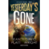 Yesterday's Gone. Stagione tre (Fanucci Editore)