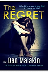 The Regret: an addictive psychological suspense thriller Kindle Edition