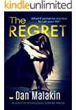 The Regret: an addictive psychological suspense thriller