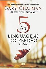 As 5 linguagens do perdão (Portuguese Edition) Kindle Edition