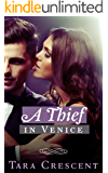 A Thief in Venice (A BDSM Romance Novel) (Nights in Venice Book 1)
