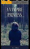 A Vampire Princess: A Lena Madison Novel