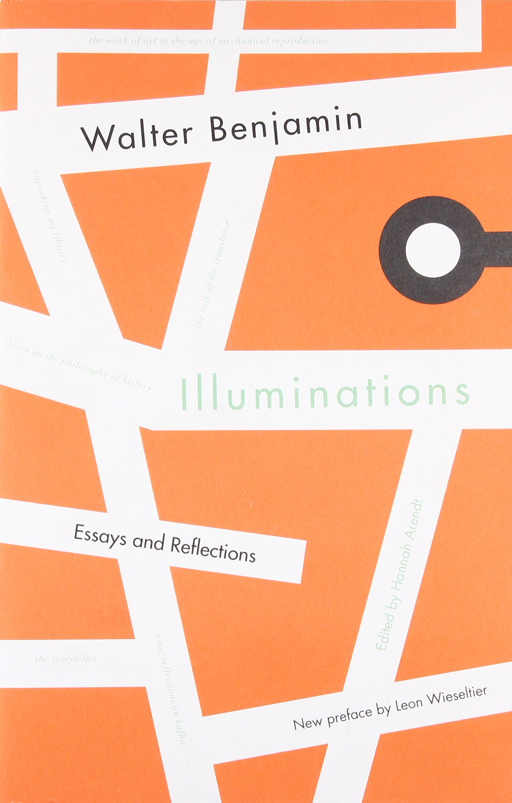 Illuminations Essays And Reflections Walter Benjamin Hannah  Follow The Author