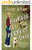 Pigface and The Perfect Dog: An Oak Grove Mystery (Oak Grove Mysteries Book 2)