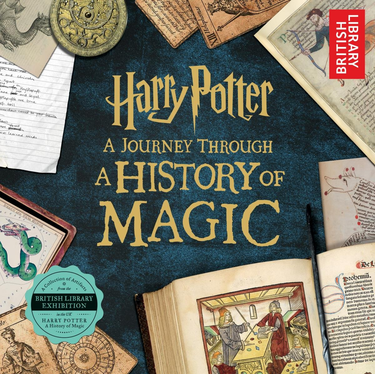 Harry Potter: A Journey Through a History of Magic: British ...