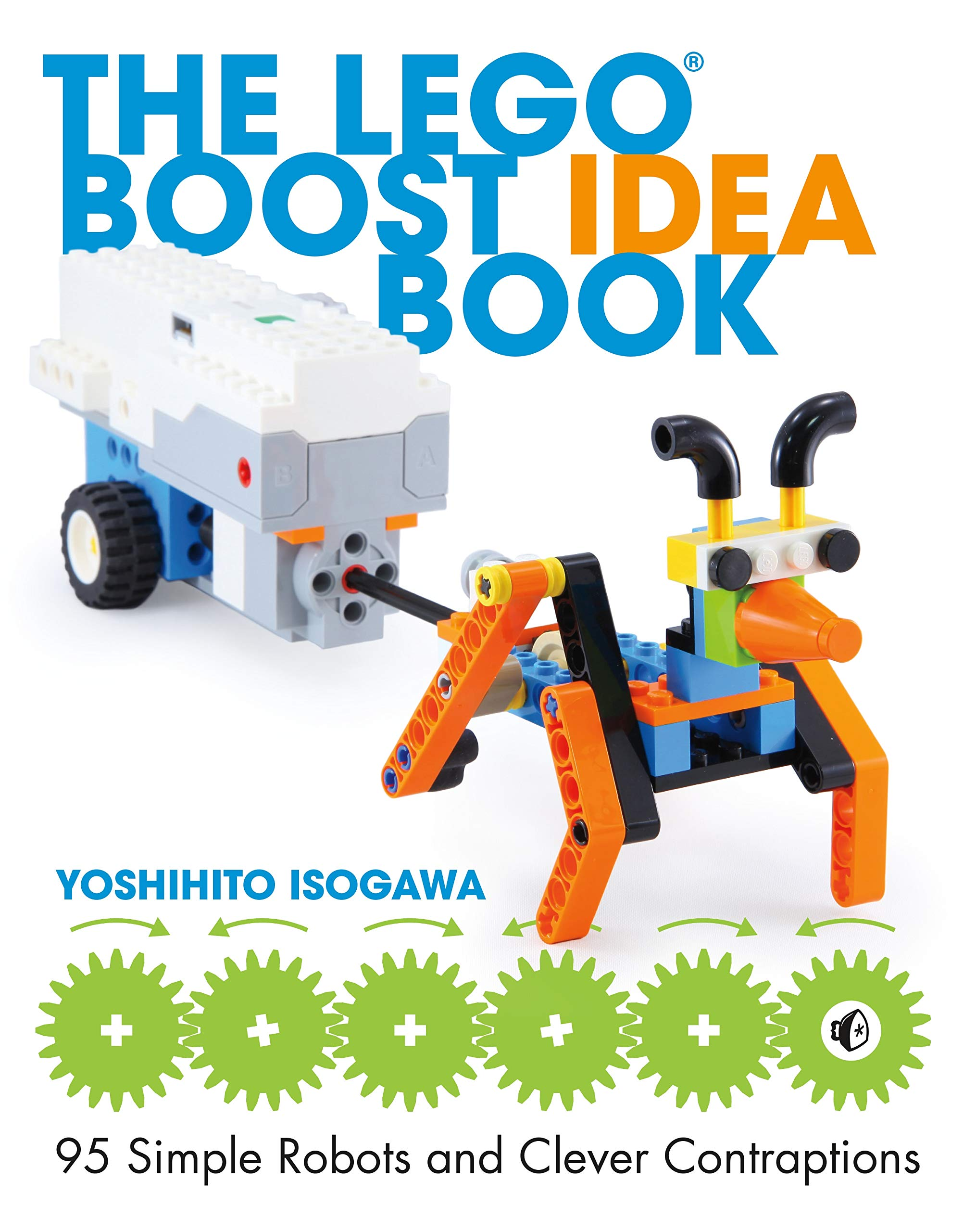 The Lego Boost Idea Book 95 Simple Robots And Hints For Making More