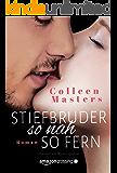 Stiefbruder - so nah so fern (German Edition)